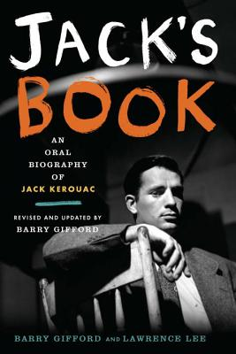 Jack's Book: An Oral Biography of Jack Kerouac - Gifford, Barry, and Lee, Lawrence