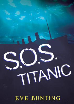 SOS Titanic - Bunting, Eve