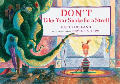 Don't Take Your Snake for a Stroll - Ireland, Karin