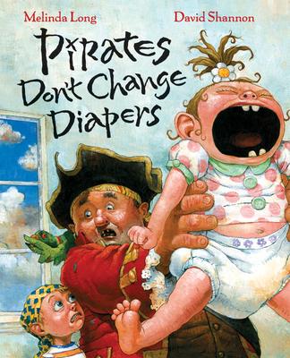 Pirates Don't Change Diapers - Long, Melinda
