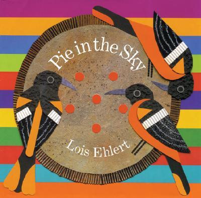 Pie in the Sky - Ehlert, Lois