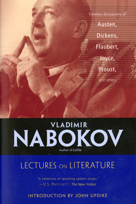 Lectures on Literature - Nabokov, Vladimir, and Bowers, Fredson (Editor), and Updike, John, Professor (Introduction by)