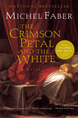 The Crimson Petal and the White - Faber, Michel