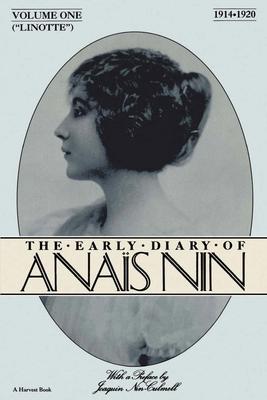 Linotte : the early diary of Ana�s Nin 1914-1920. - Nin, Ana�s., and Ferrone, John