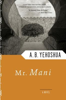 Mr. Mani - Yehoshua, Abraham B, and Halkin, Hillel (Translated by)