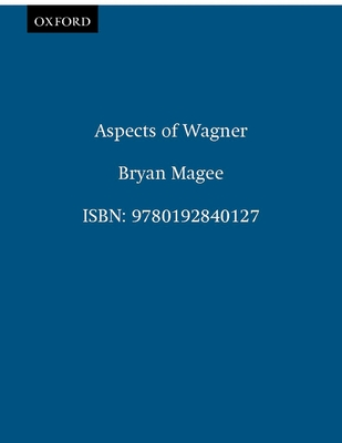 Aspects of Wagner - Magee, Bryan