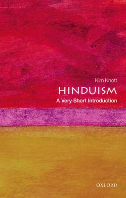 Hinduism: A Very Short Introduction - Knott, Kim