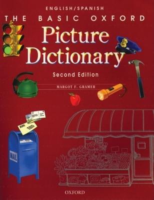 Basic Oxford Picture Dictionary: English/Spanish - Gramer, Margot