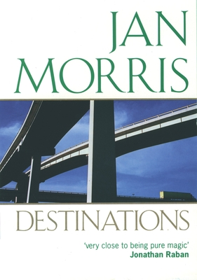 Destinations: Essays from Rolling Stone - Morris, Jan