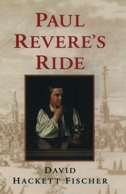 Paul Revere's Ride - Fischer, David Hackett