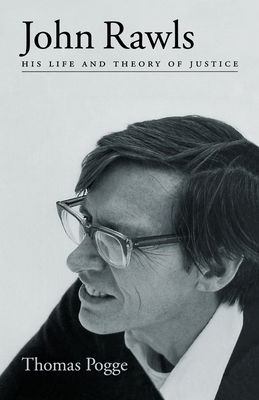 John Rawls: His Life and Theory of Justice - Pogge, Thomas, and Kosch, Michelle (Translated by)