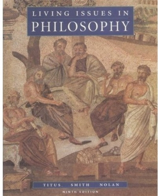 Living Issues in Philosophy - Titus, Harold (Editor), and Smith, Marilyn (Editor), and Nolan, Richard (Editor)
