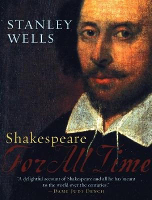 Shakespeare: For All Time - Wells, Stanley W
