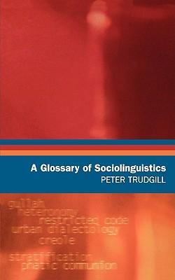 A Glossary of Sociolinguistics - Trudgill, Peter