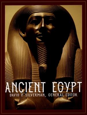 Ancient Egypt - Silverman, David P (Editor)