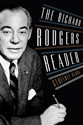 The Richard Rodgers Reader - Block, Geoffrey