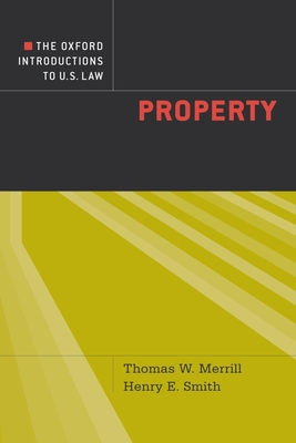 Property - Merrill, Thomas W, and Smith, Henry E, and Patterson, Dennis (Editor)