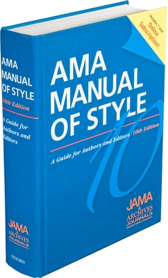 AMA Manual of Style: A Guide for Authors and Editors - Iverson, Cheryl, and Christiansen, Stacy, and Flanagin, Annette