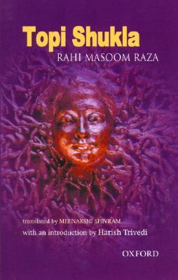 Topi Shukla - Raza, Rahi Masoom, and Rahi, and Shivram, Meenakshi (Translated by)
