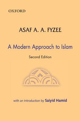 A Modern Approach to Islam - Fyzee, Asaf A A, and Hamid, Saiyid (Introduction by)