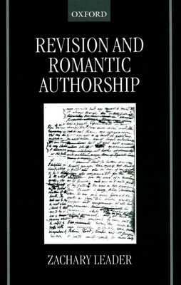 Revision and Romantic Authorship - Leader, Zachary