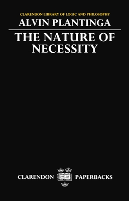 The Nature of Necessity - Plantinga, Alvin