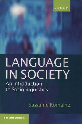 Language in Society: An Introduction to Sociolinguistics - Romaine, Suzanne
