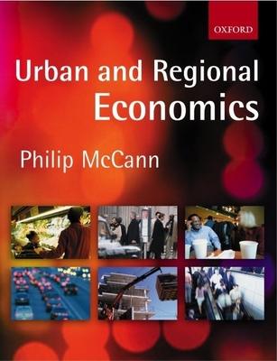 Urban and Regional Economics - McCann, Philip