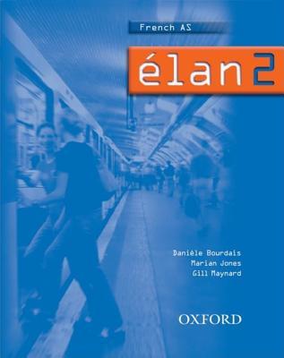 Elan: Students' Book 2 - Bourdais, Daniele, and Jones, Marian, and Maynard, Gill