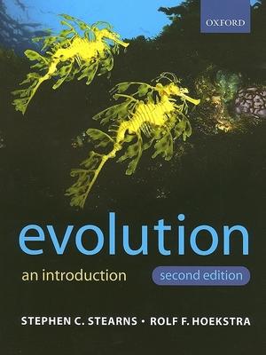 Evolution - Stearns, Stephen C, and Hoekstra, Rolf F