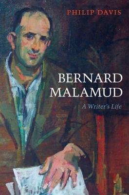 Bernard Malamud: A Writer's Life - Davis, Philip