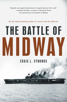 The Battle of Midway - Symonds, Craig L
