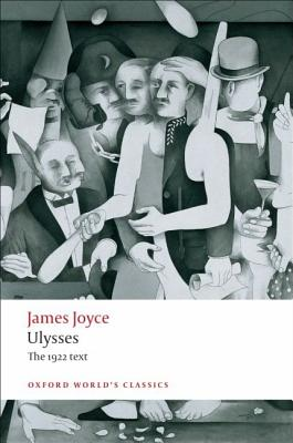 Ulysses - Joyce, James, and Johnson, Jeri (Editor)