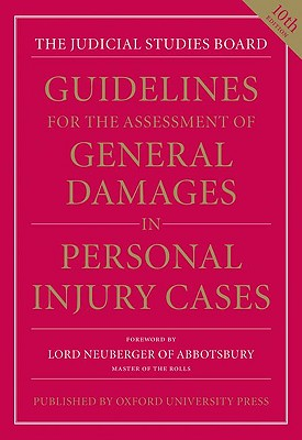 Guidelines for the Assessment of General Damages in Personal Injury Cases - Judicial Studies Board