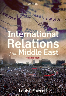 International Relations of the Middle East - Fawcett, Louise (Editor)