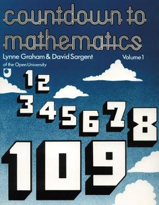 Countdown to Mathematics: v. 1 - Graham, Lynne, and Sargent, David