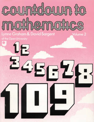 Countdown to Mathematics: v. 2 - Graham, Lynne, and Sargent, David