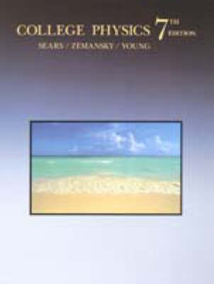 College Physics - Sears, Francis Weston