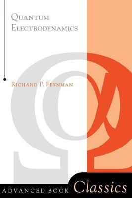 Quantum Electrodynamics - Feynman, Richard Phillips, PH.D., and Feynman