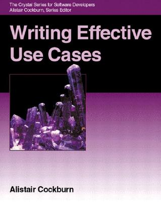 Writing Effective Use Cases - Cockburn, Alistair