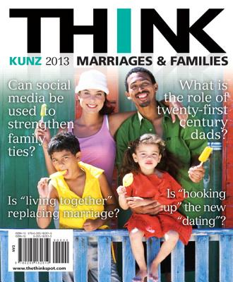 Think Marriages and Families - Kunz, Jenifer