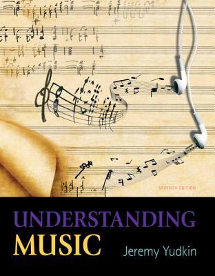 Understanding Music - Yudkin, Jeremy