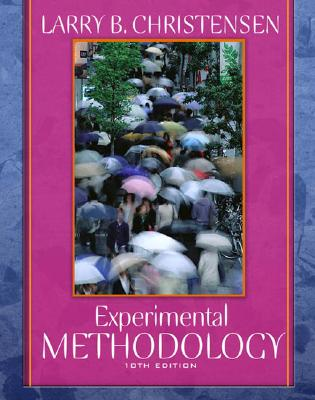 Experimental Methodology - Christensen, Larry B