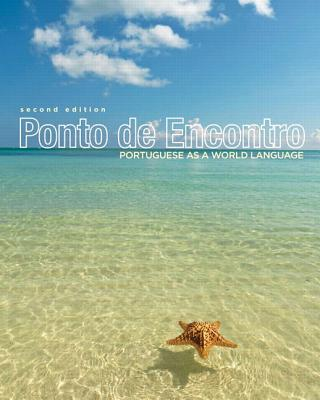 Ponto De Encontro: Portuguese as a World Language - Klobucka, Anna, and Jouet-Pastre, Clemence, and Sobral, Patricia Isabel