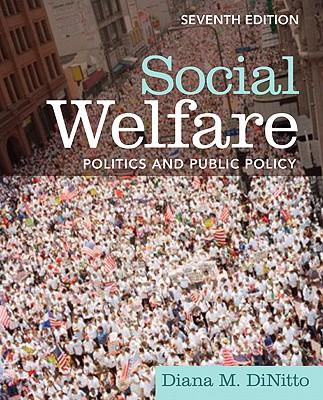 Social Welfare: Politics and Public Policy - DiNitto, Diana M.