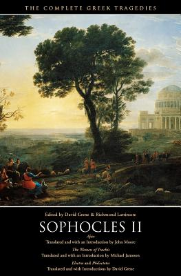The Complete Greek Tragedies: Sophocles II - Sophocles, and Greene, David (Editor), and Lattimore, Richmond (Editor)