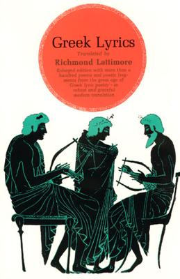 Greek Lyrics - Lattimore, Richmond (Translated by)
