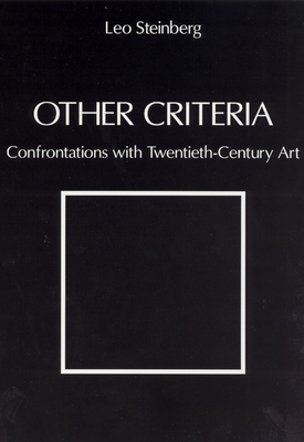 Other Criteria: Confrontations with Twentieth-Century Art - Steinberg, Leo