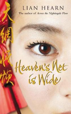 Heaven's Net is Wide - Hearn, Lian