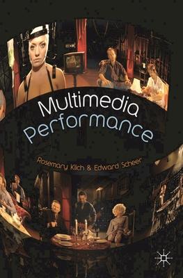 Multimedia Performance - Scheer, Edward, and Klich, Rosemary